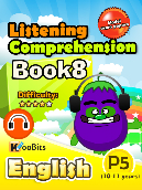 Listening Comprehension - Primary 5 - Book 8