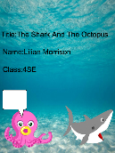 The Shark And The Octopus