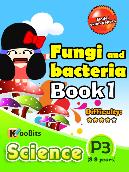 Fungi and Bacteria - P3 - Book 1