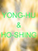 Yong-Hu & Ho-Shing