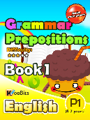 Grammar - Prepositions - Primary 1 - Book 1