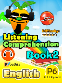Listening Comprehension - Primary 6 - Book 2