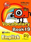 Vocabulary - Primary 2 - Book 19