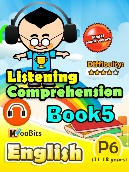 Listening Comprehension - Primary 6 - Book 5