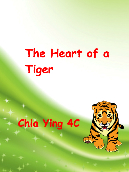 The Heart of a Tiger