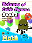 Volume of Cubic Figures - P6 - Book 2