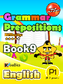 Grammar - Prepositions - Primary 1 - Book 9
