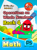 Operations on Whole Numbers - P5 - Book 4
