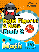 Solid Figures & Nets - P6 - Book 2
