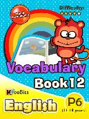 Vocabulary - Primary 6 - Book 12