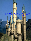 The Water Kingdom