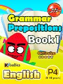 Grammar - Prepositions - Primary 4 - Book 1