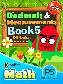 Decimals & Measurements - P5 - Book 5