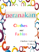 Peranakan Lifestyle – Clothes and Fashion