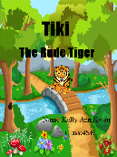 Tiki the rude tiger