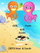 Octi, Pocti and Sushi
