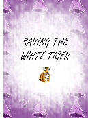 Saving The White Tiger