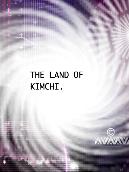 The Land of Kimchi