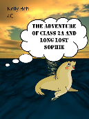 The Adventure of Class 2A and Long Lost Sophie