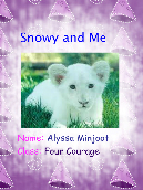 Snowy and Me