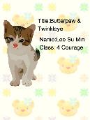 Butterpaw & Twinkleye