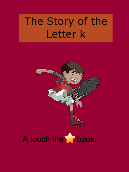 The Story of the Letter k