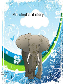 An elephants story