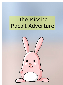 The Missing Rabbit Adventure
