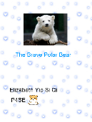 The Brave Polar Bear