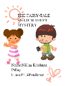 The fairytale snatch theif mystery