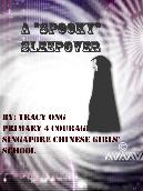 """A """"Spooky"""" Sleepover"""