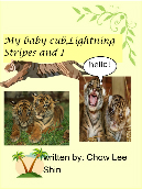 My baby cub, Lightning Stripes and I