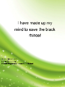 I have made up my mind to save the black rhinos!