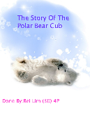 The Story of The Polar Bear Cub